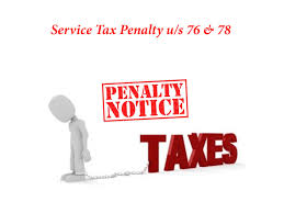 """Penalty provisions under Service Tax: Stringent or Simplified"""